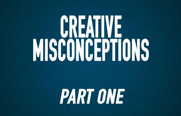 Creative Misconceptions: Part One
