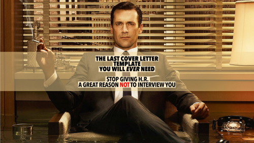 The Last Cover Letter Template You'll Ever Need