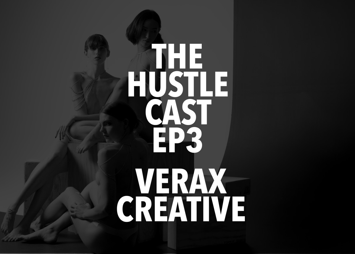 The Hustle Cast EP 3 – Verax Creative – #NSFW